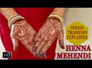 Mehendi | Why do Indian Women Apply Henna on Hands and Feet | Importance and Benefits Of Heena