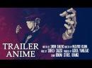 Черная пуля Аниме трейлер 2014