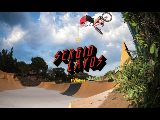 Flybikes - Sergio Layos 2016 Video - BMX