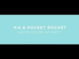 HA & POCKET ROCKET — UNITED COLORS OF PARTY