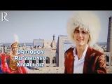 Ortiqboy Roziboyev - Xivali qiz | Ортикбой Рузибоев - Хивали киз