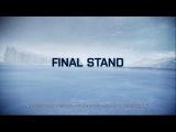 Battlefield 4 - Final Stand [IGMS] Операция Белая Мгла