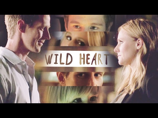 Wild heart - Veronica Mars - Logan Veronica