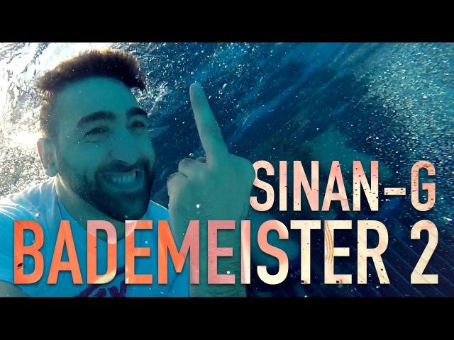 Sinan-G - Bademeister 2 (prod. Saiya) ► FREE SINAN-G 26.02.2016 ◄