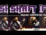 Isaac Hayes Shaft (High Quality)