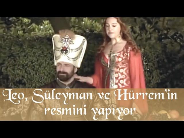 Leo Sultan Süleyman ve Hürrem in Resimini Yapıyor - Muhteşem Yüzyıl 18.Bölüm