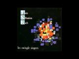 les swingle singers - JAZZ SEBASTIEN BACH 2023 - Adagio Sonata per Violino MiM BWV 1016 (1968)