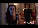 Промо + Ссылка на 2 сезон 9 серия - Члены королевской семьи / The Royals