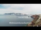 Frames of  #IntimissimiLovesSantorini !