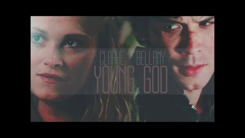 ►Clarke Bellamy || Young God