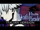 【Death Parade】Flyers ~Italian Version~