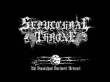 SEPULCHRAL THRONE - The Sepulchral Darkness Returns (DEMO 2010) (Portugesse BlackDeath Metal)