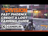Fast Phoenix Credit and Loot Farming Guide in The Division