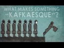 What makes something Kafkaesque? - Noah Tavlin