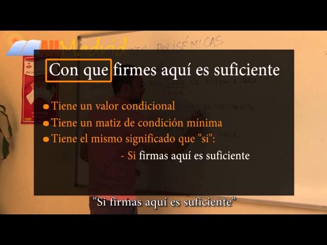 Aprende Español Gratis - Nivel: C1 Lección 2 - Conjunciones Polisémicas (Con,Con que,Conque)
