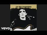 Lou Reed - Walk on the Wild Side Art Rock