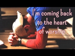 34 The Heart Of Worship