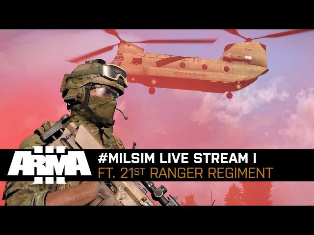 Arma 3 Live Stream - milsim ft. 21st Ranger Regiment