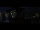 V for Vendetta - Remember, remember the 5th of November (HD)