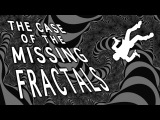 The case of the missing fractals - Alex Rosenthal and George Zaidan