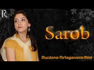 Sarob (o'zbek film) | Сароб (узбекфильм)
