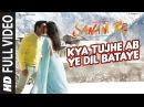 Kya Tujhe Ab FULL VIDEO SONG SANAM RE Pulkit Samrat Yami Gautam Divya Khosla Kumar T Series