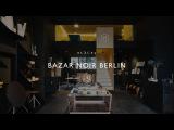 Places - Bazar Noir Berlin