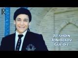 Joshqin Jonibekov - Gul qiz   Жушкин Жонибеков - Гул киз