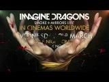 Imagine Dragons - Radioactive (Smoke + Mirrors Live)
