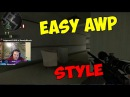 EASY AWP STYLE