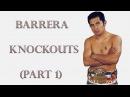 Marco Antonio Barrera Knockouts (Part 1)