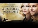 Una folle passione (Bradley Cooper - Jennifer Lawrence) - Trailer italiano ufficiale [HD]