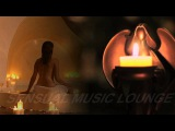 TENDER KISSES - SENSUAL TANTRIC SPA RELAXATION- 3H.EROTIC ❀ #MUSIC LOUNGE