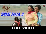 Sairat Zaala ji - Official Full Video Song | Ajay Atul | Nagraj Popatrao Manjule