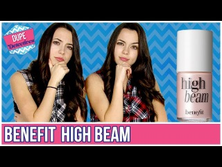 Best Dupes For Benefit High Beam! Dupe Detectives With The MerrellTwins