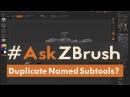 "#AskZBrush: ""How can I fix duplicate named Subtools inside of ZBrush?"""