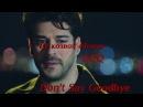 Kara Sevda 19 Axel Rudi Pell - Не казвай ღСбогомღ Don't Say ღGoodbyeღ Nihan ♥ Kemal Special Thrills