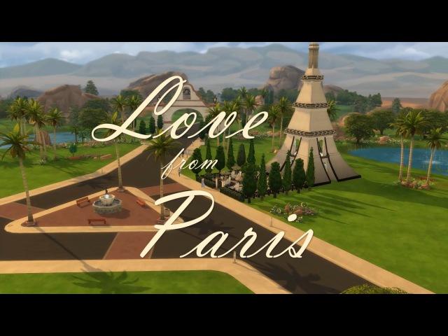 The Sims 4 | История | Любовь в Париже
