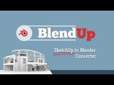 BlendUp, Blender Exporter for SketchUp (beta)