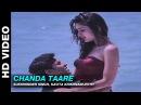 Chanda Taare - Yaadein   Sukhwinder Singh Kavita Krishnamurthy   Hrithik Roshan Kareena Kapoor
