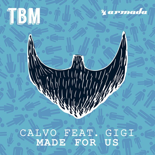 Calvo feat. Gigi - Made For Us (Extended Mix)