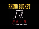 Rhino Bucket - Pain (Full Album)
