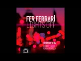 Fer Ferrari - Lights Off EP (DeepClass Records)