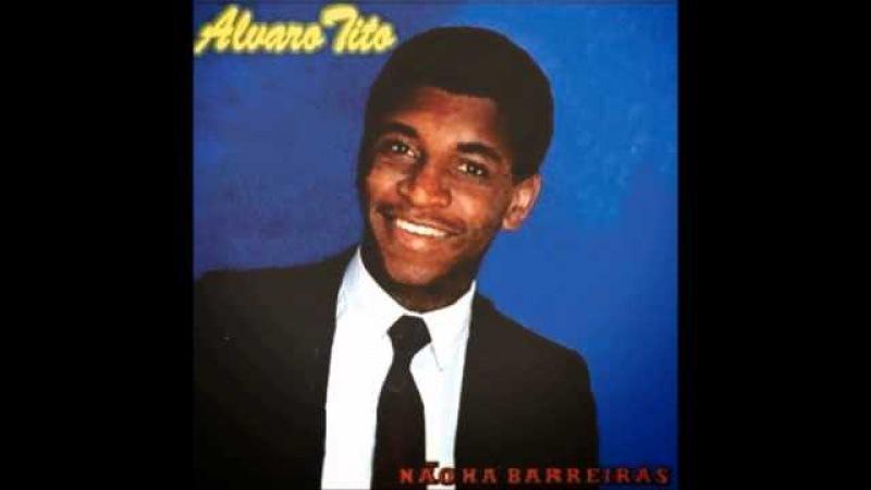 ALVARO TITO -- não há barreiras -- CD COMPLETO -- todos os hinos