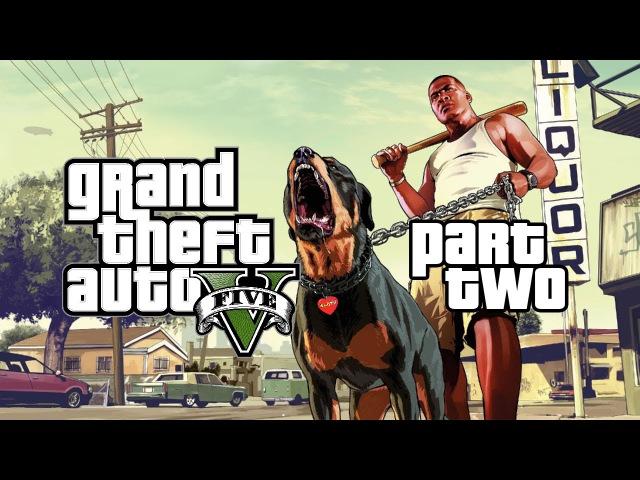 Grand Theft Auto V (2013). Часть 2. Прохождение от WelovegamesTV!