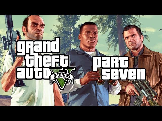 Grand Theft Auto V (2013). Часть 7. Прохождение от WelovegamesTV!