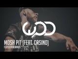 Flosstradamus Mosh Pit (ft. Casino)