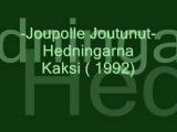 Joupolle Joutunut - Hedningarna.wmv