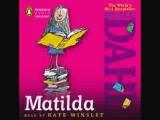 Roald Dahl - Matilda    Novel. Kate Winslet