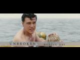 Несломленный/Unbroken (2014) ТВ-ролик №3